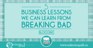 Five Business Lessons We Can Learn From Breaking Bad